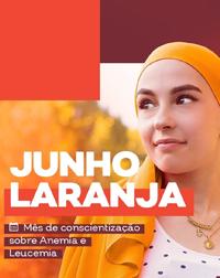 Junho Laranja chama atenção para anemia e leucemia